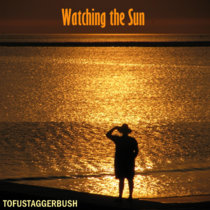 Watching The Sun cover art