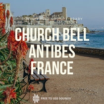 Church Bell Sounds Antibes, France! Royalty Free Bells & Ambience cover art