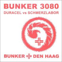 (Bunker 3080) Duracel vs Schmerzlabor cover art