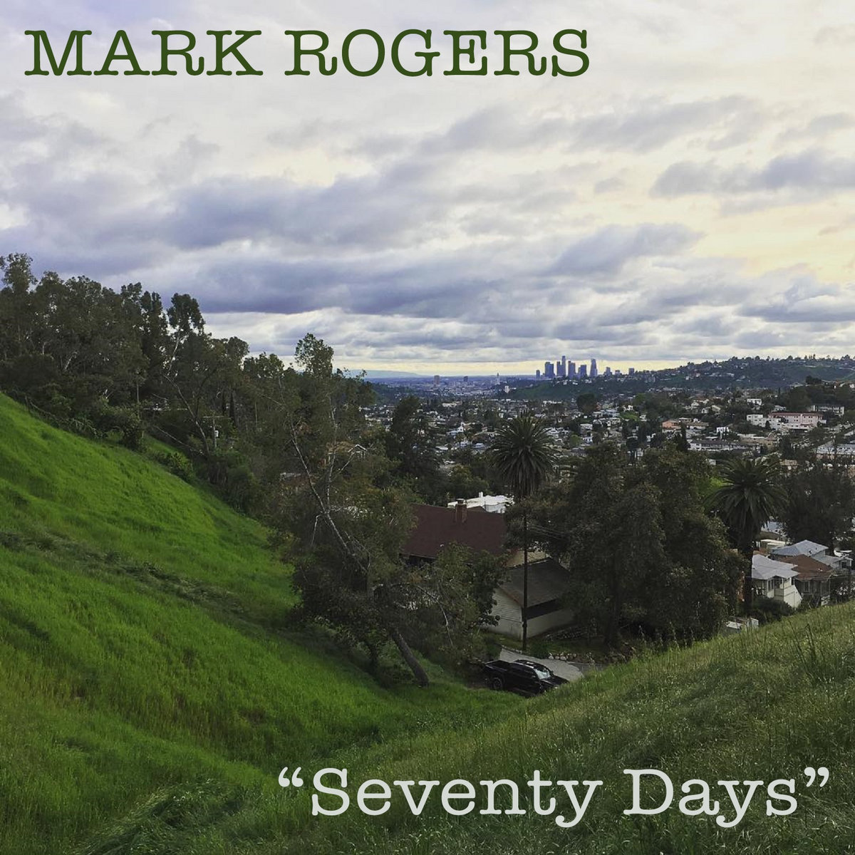 Seventy Days by Mark Rogers