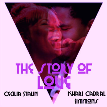 The Story of Love by Cecilia Stalin, Khari Cabral Simmons