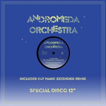 Andromeda Orchestra - Don't Stop EP main photo