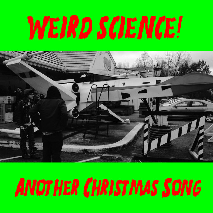 Another Christmas Song | Weird Science