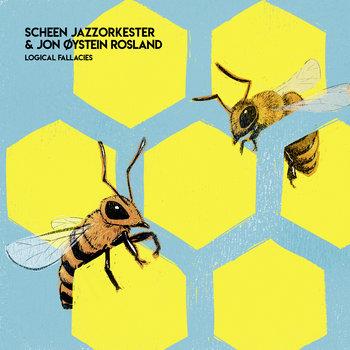 Logical Fallacies by Scheen Jazzorkester & Jon Øystein Rosland