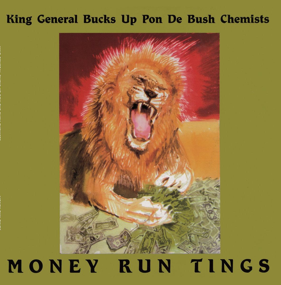 King General Bucks Up Pon Bush Chemists, The* De Bush Chemists - Money Run Tings