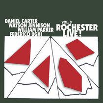 Vol. 3 Rochester Live! cover art
