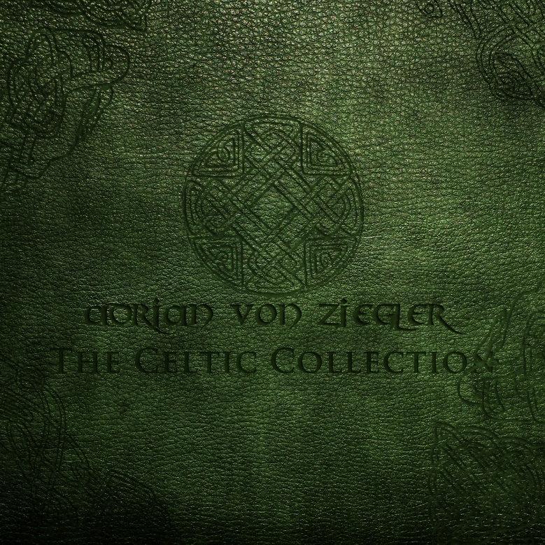 The Celtic Collection Adrian Von Ziegler