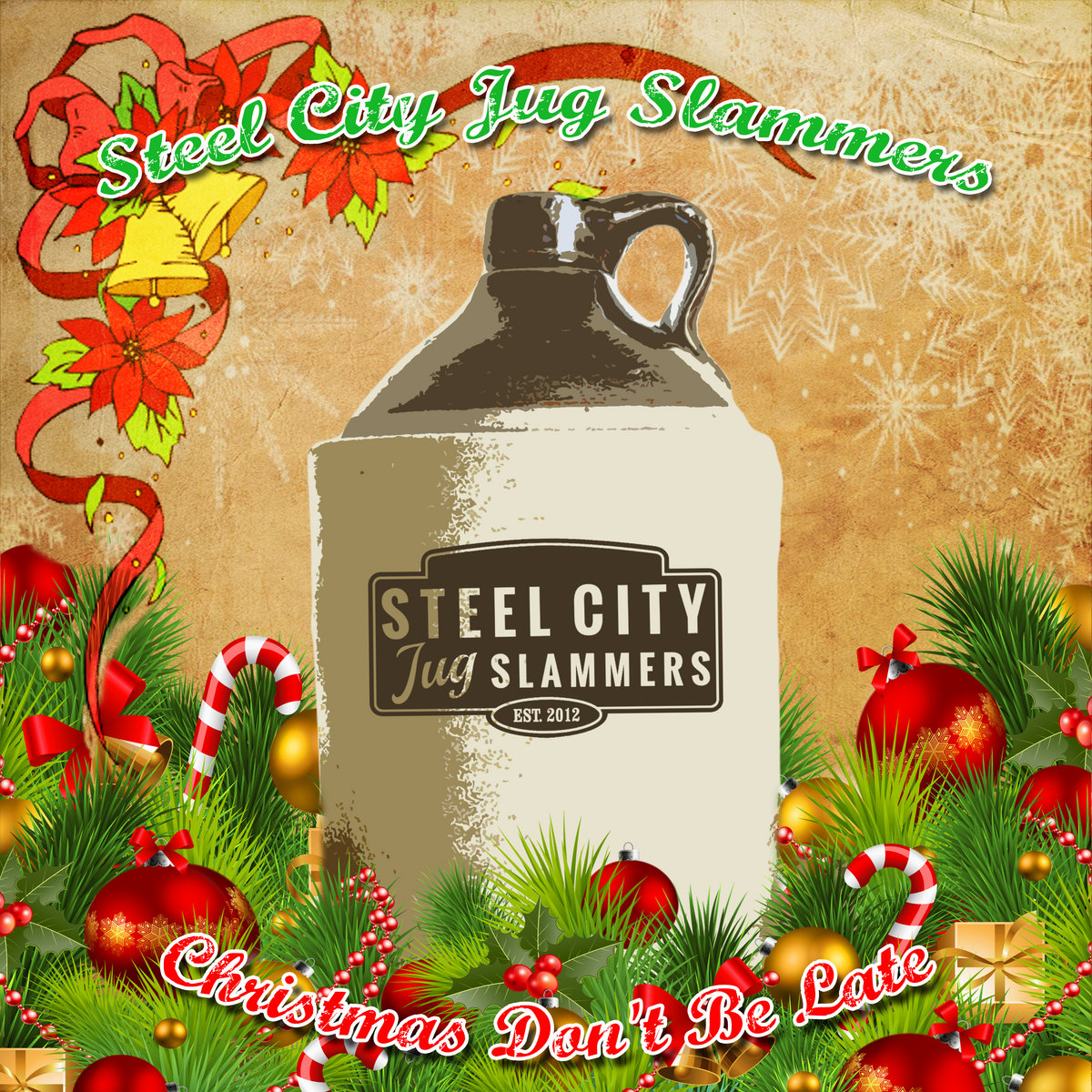 Christmas Don\'t Be late   Steel City Jug Slammers