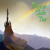Magical Castle Tour cover art