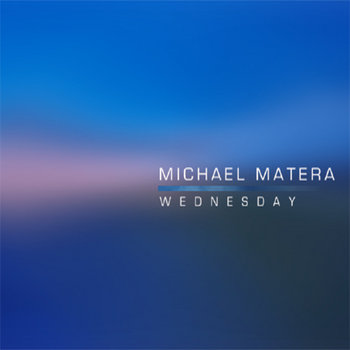 Wednesday by Michael Matera