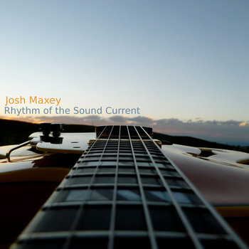 Rhythm of the Sound Current by Josh Maxey