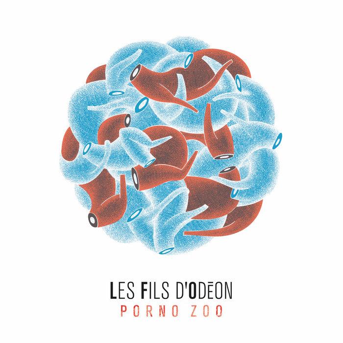 PORNO ZOO | Les Fils dOdéon