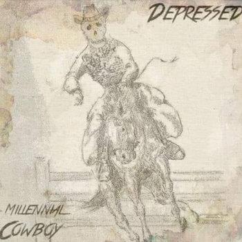 Millennial Cowboy by Depressed!
