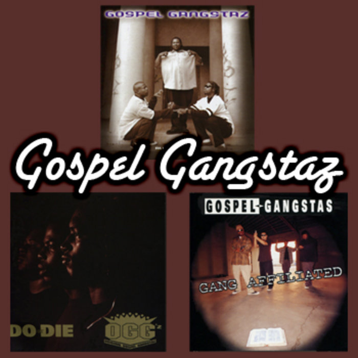 Gospel Gangstaz - All Mixed Up