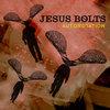 Jesus Bolts Cover Art