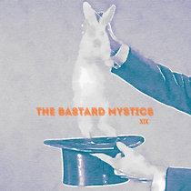 19. Bastard Mystics cover art