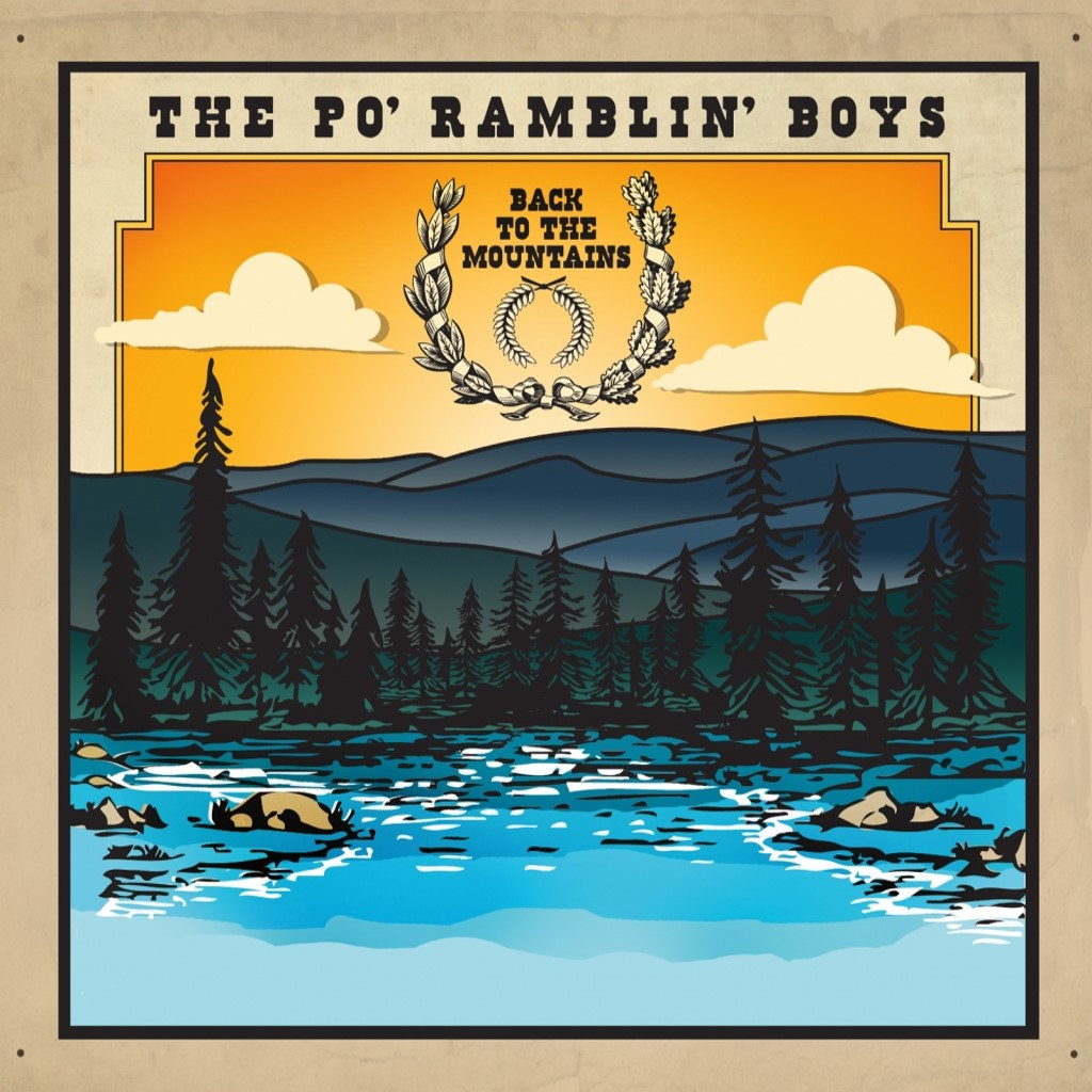 Remember Where You Came From The Po Ramblin Boys