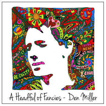 A Headful of Fancies by Den Miller