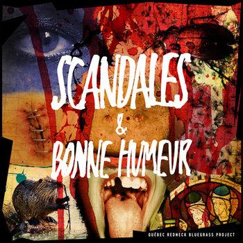 Scandales & Bonne Humeur by Québec Redneck Bluegrass Project