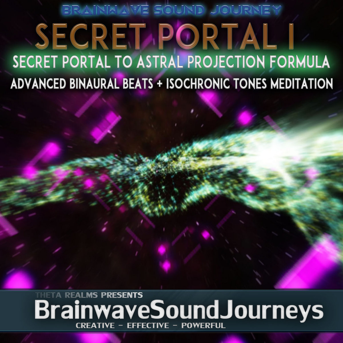 SECRET PORTAL FOR ASTRAL PROJECTION I: Binaural Beats Isochronic
