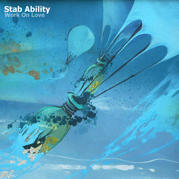 Work On Love by Stab Ability