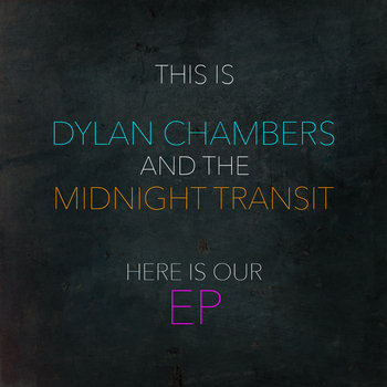 Here Is Our EP by Midnight Transit