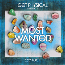 Get Physical Presents: Most Wanted 2017 Pt. 2 cover art