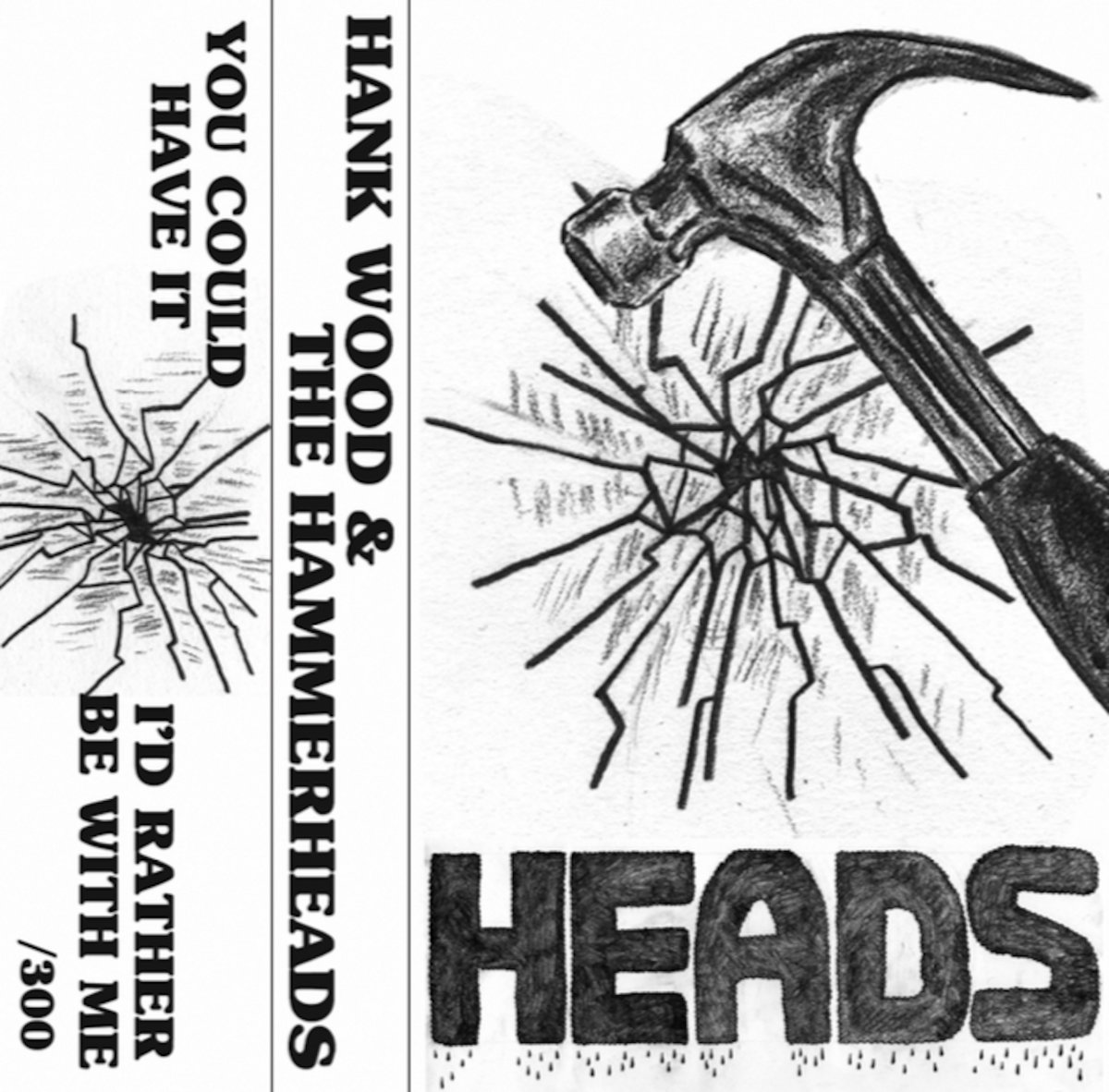 HEADS 2-Song Cassingle | Hank Wood and the Hammerheads