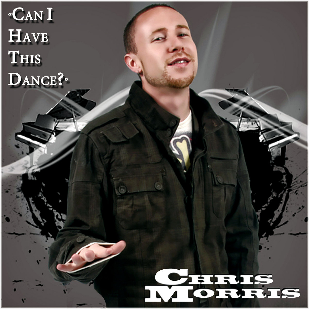 Can I Have This Dance? (Single) by Chris Morris