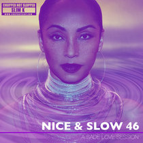 Nice & Slow 46 (A Sade Love Session) cover art