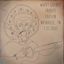 Woody Guthrie Tribute at Exit/In (1.21.03) cover art