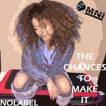 The Chances To Make It cover art