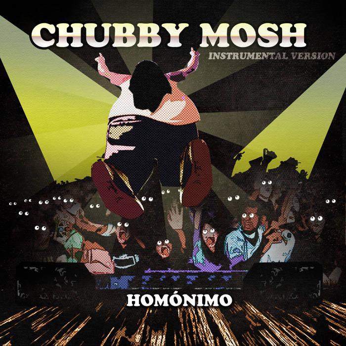 Chubby mosh el segundo