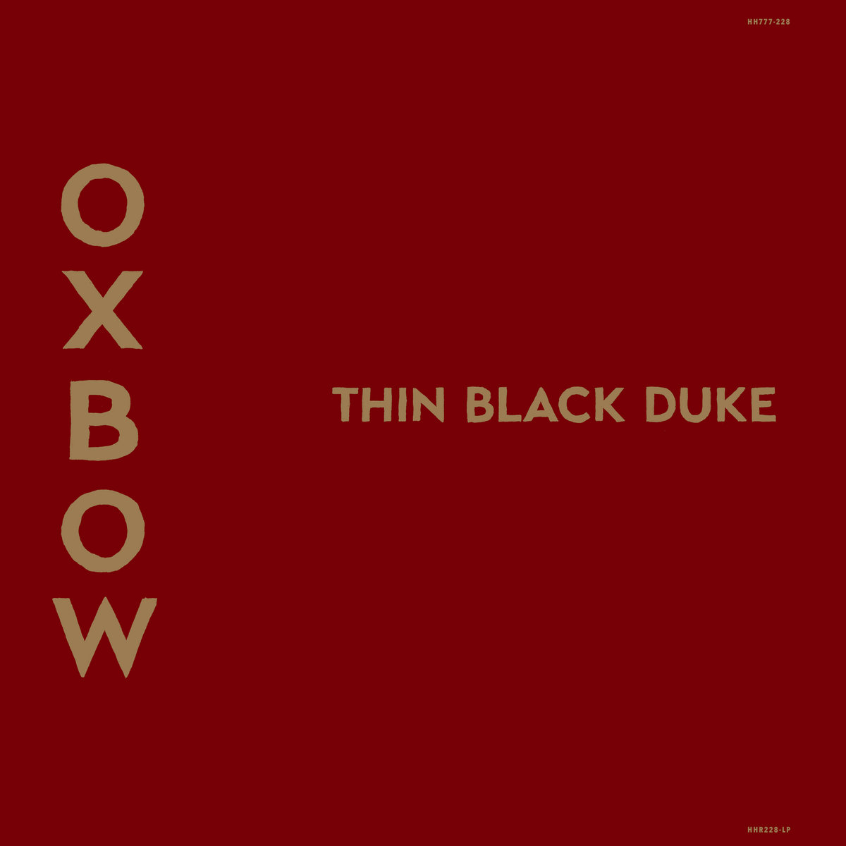 Thin black duke by oxbow