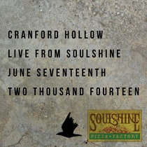 Cranford Hollow LIVE at Soulshine, Nashville, TN - June 17, 2014 cover art
