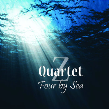 Four By Sea by Z Quartet