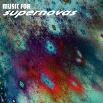 Music for Supernovas cover art