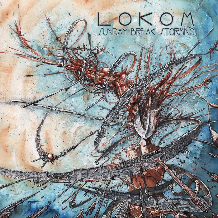 Lokom – Sunday Break Storming