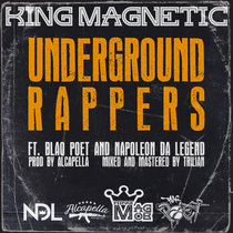 Underground Rappers (ft. Blaq Boet and Napoleon Da Legend) cover art