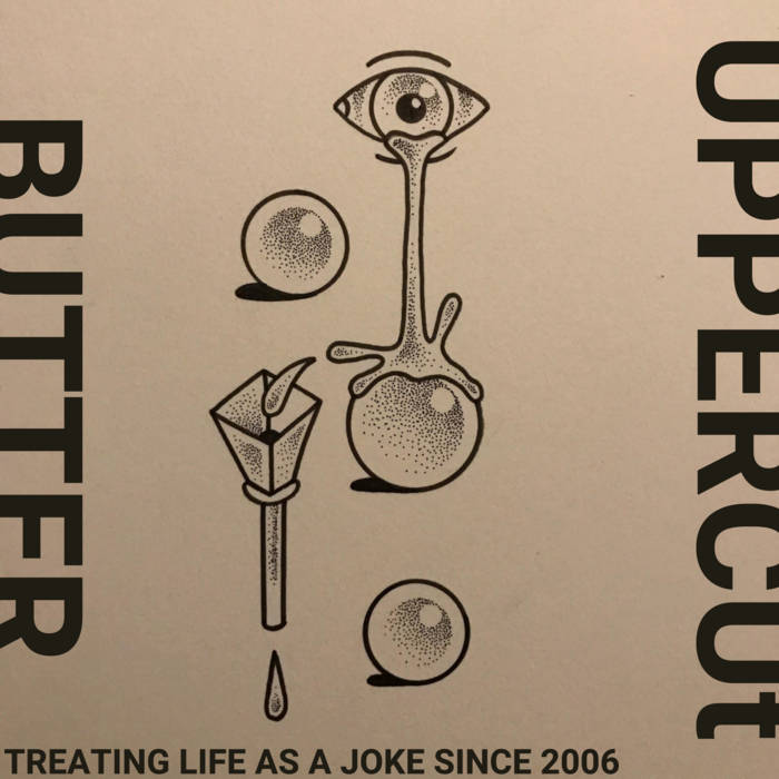 uppercutbutter – Treating Life As a Joke Since 2006