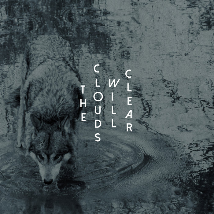 thecloudswillclear.bandcamp.com