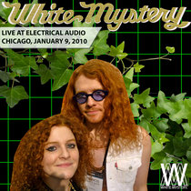 White Mystery LIVE at Electrical Audio Chicago, 2010 cover art