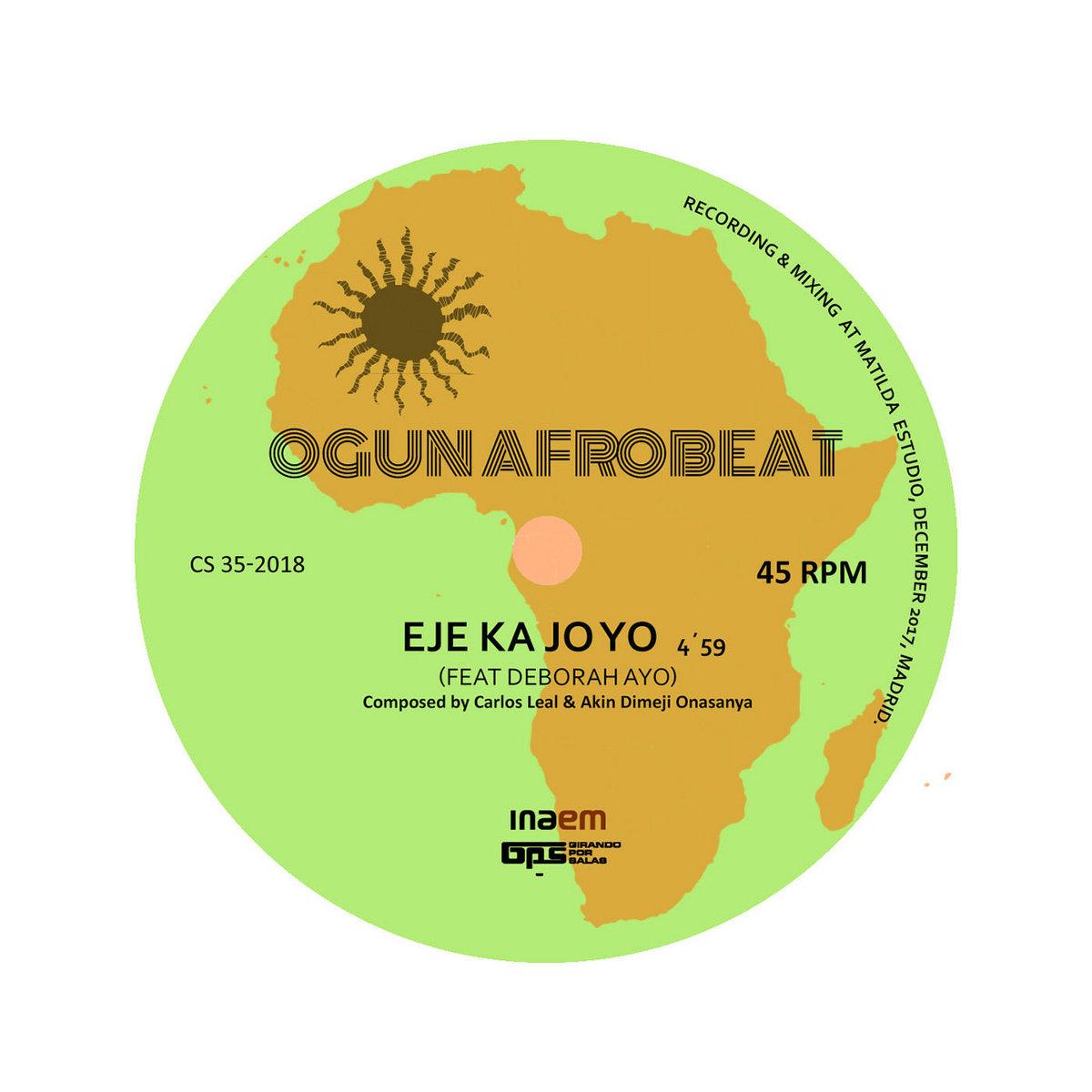Eje Ka Jo Yo   Ogun Afrobeat