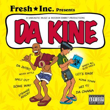 Da Kine by Fresh Inc.