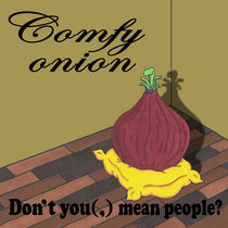 Comfy onion cover art