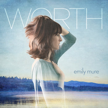 Worth by Emily Mure