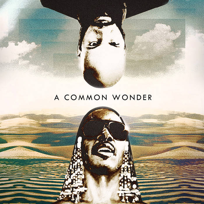 """A Common Wonder,"" Amerigo Gazaway blends Common and Stevie Wonder"