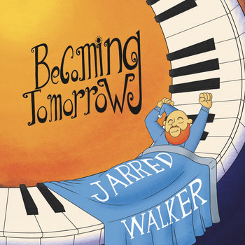 Becoming Tomorrow by Jarred Walker
