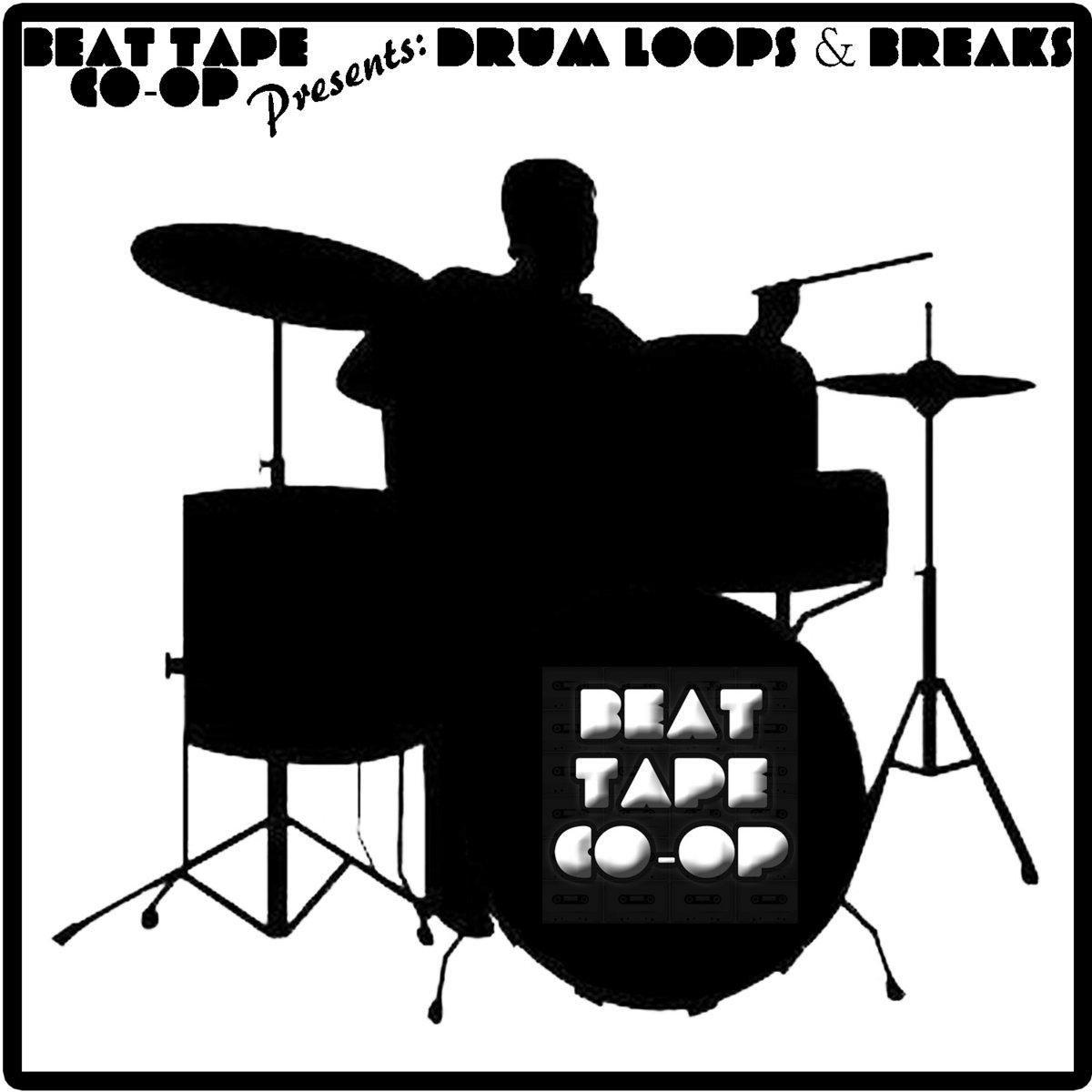 Beat Tape Co-Op Presents: Drum Loops & Breaks | Beat Tape Co-Op