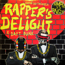 Daft Punk x Gang Do Tagalera - Brazilian Rapper's Delight cover art